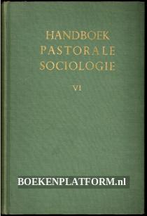 Handboek pastorale sociologie VI