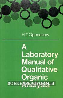 A Laboratory Manual of Qualitative Organic Analysis