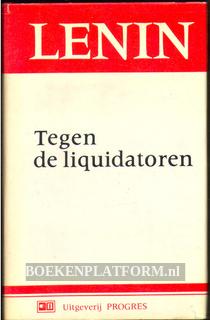 Tegen de liquidatoren