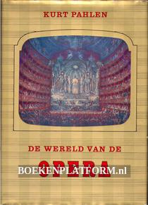 De wereld van de Opera