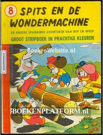 Wip en Woep, Spits en de Wondermachine