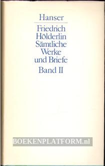 Friedrich Hölderlin Sämtliche Werke und Briefe II