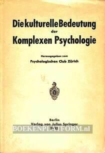 Die kulturelle Bedeutung der Komplexen Psychologie