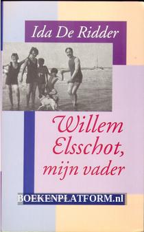 Willem Elsschot, mijn vader