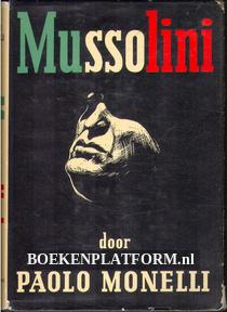 Mussolini, leven en ondergang