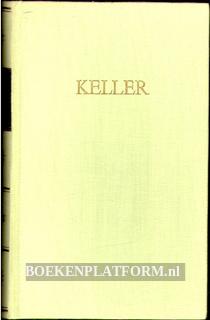 Kellers Werke III