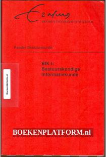 BIK I: Bestuurskundige Informatiekunde