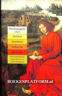 Het evangelie volgens Markus, Mattheus, Lukas en Johannes