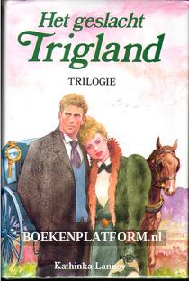 Het geslacht Trigland, trilogie