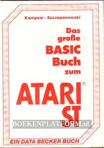 Das grosse BASIC Buch zum Atari ST