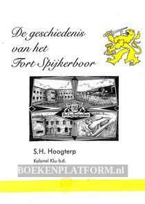 De geschiedenis van het Fort Spijkerboor
