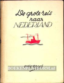De grote reis naar Nederland