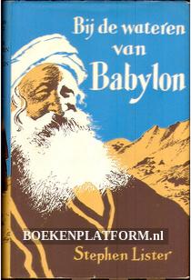 Bij de wateren van Babylon