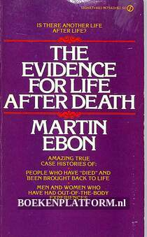 The Evidence for Life After Death