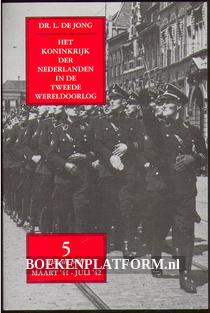 Het koninkrijk der Nederlanden in de Tweede Wereldoorlog 5**