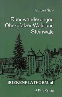Rundwanderungen Oberpfälzer Wald und Steinwald