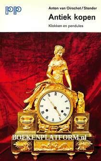 Antiek kopen, klokken en pendules