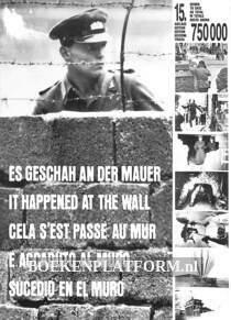 Es geschah an der Mauer