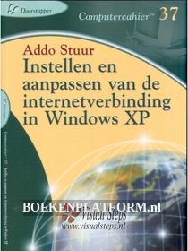 Instellen en aanpassen van de internetverbinding in Windows XP