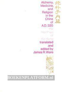 Alchemy, Medicine and Religion in the China o A.D. 320