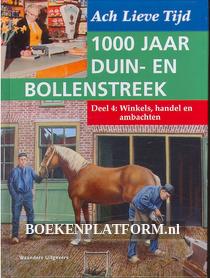 1000 jaar Duin en Bollenstreek: Winkels, handel en ambachten