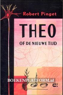 Theo, of de nieuwe tijd