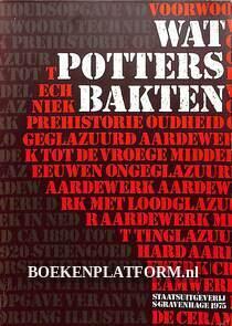 Wat potters bakten