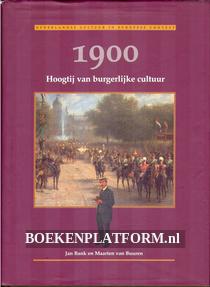 1900 Hoogtij van burgerlijke cultuur