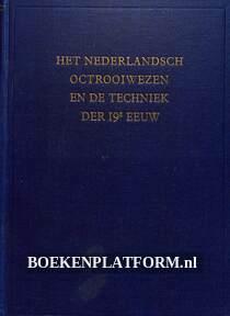 Het Nederlandsche Octrooiwezen en de techniek der 19e eeuw