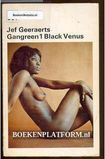 Gangreen 1 Black venus