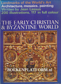 The Early Christian & Byzantine World