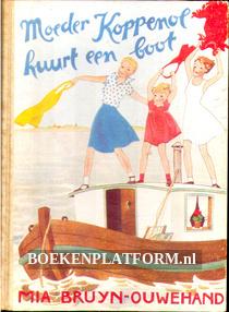 Moeder Koppenol huurt een boot