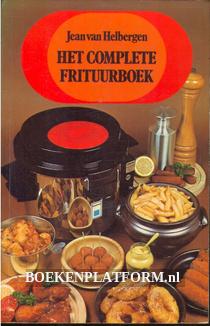 Het complete frituurboek