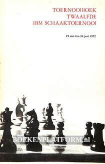 Twaalfde IBM schaaktoernooi 1972