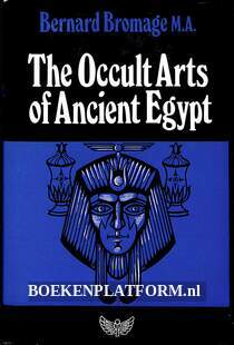 The Occult Arts of Ancient Egypt