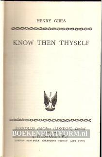 Know Then Thyself
