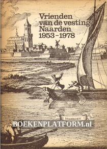 Vrienden van de vesting Naarden 1953-1978