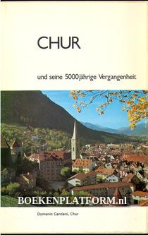 Chur und seine 5000 jährige Vergangenheit