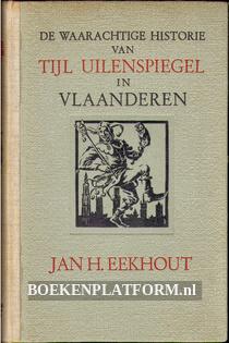 De waarachtige historie van Tijl Uilenspiegel in Vlaanderen