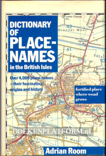Dictionary of Place-Names in the British Isles