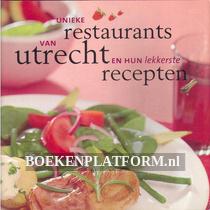Unieke restaurants van Utrecht en hun lekkerste recepten