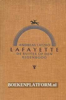 Lafayette, de ruiter op den regenboog I