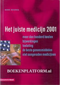 Het juiste medicijn 2001