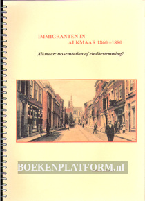 Immigranten in Alkmaar 1860 - 1880
