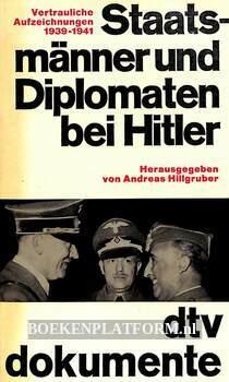 Staatsmänner und Diplomaten bei Hitler