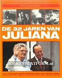 Het aanzien van de 32 jaren van Juliana