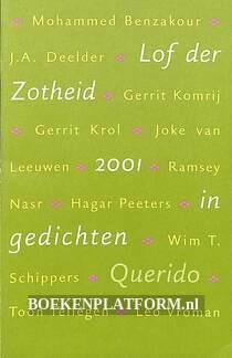 Lof der zotheid 2001 in gedichten