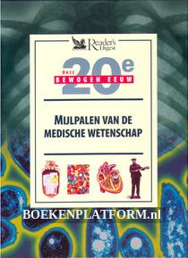 Mijlpalen van de medische wetenschap