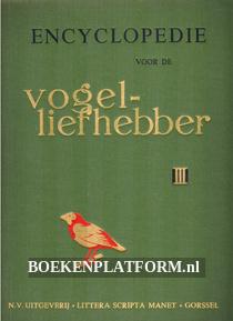 Encyclopedie voor de vogelliefhebber III