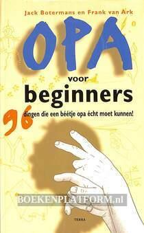 Opa voor beginners